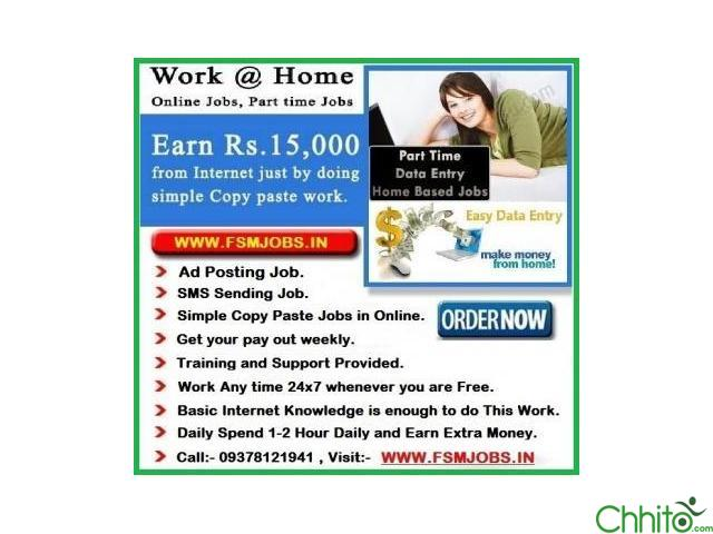 EARN MONEY FROM COPY & PASTE JOBS, GENUINE ONLINE JOB AVAILABLE. VISIT:- WWW.FSMJOBS.IN